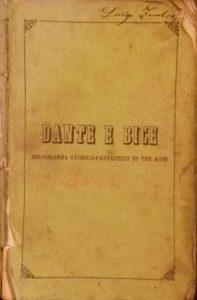 "To libretto της χαμένης όπερας του Παύλου Καρρέρ ""Dante e Bice"", πρώτη έκδοση, F. Lucca, 1852. Ιδιωτική συλλογή."